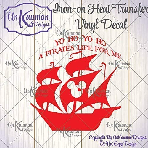 YoHo A Pirate's Life for Me Ship Iron On Vinyl Decal]()