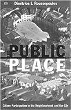 The Public Place, Dimitrios J. Roussopoulos and Dimitri Roussopoulos, 1551641569
