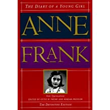 The Diary of a Young Girl: The Definitive Edition 1st edition by Anne Frank (1995) Hardcover