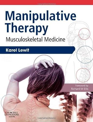 manipulative therapy musculoskeletal medicine 1e 9780702030567 rh amazon com Washington Manual of Internal Medicine Manual Medicine Massage Therapy