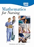 Mathematics for Nursing : Calculations and Unit Analysis, Concept Media, 049581976X
