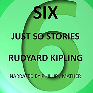 Six Just So Stories Audiobook