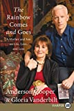 The Rainbow Comes and Goes LP: A Mother and Son On Life, Love, and Loss