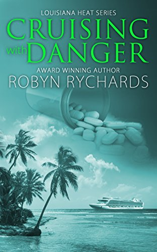 Crusing With Danger by Robyn Richards