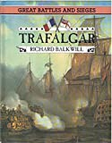 img - for Trafalgar (Great Battles and Sieges) book / textbook / text book