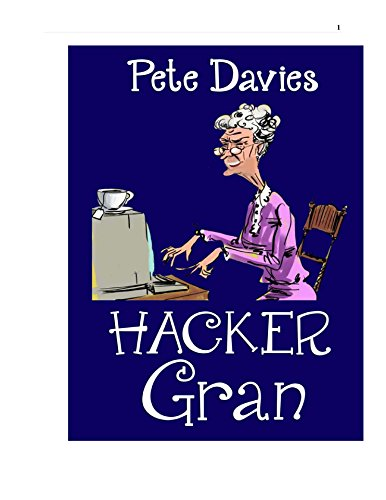 Hacker Gran by [Davies, Pete]