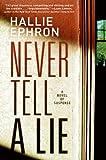 Never Tell a Lie, Hallie Ephron, 0061567159