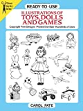 img - for Ready-to-Use Illustrations of Toys, Dolls and Games (Dover Clip Art Ready-to-Use) book / textbook / text book