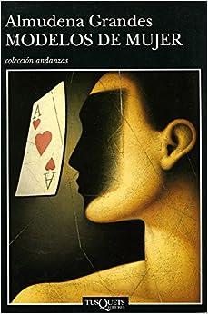 Modelos De Mujer (Colección Andanzas) (Spanish Edition)