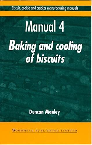 biscuit cookie and cracker manufacturing manuals manual 4 baking rh amazon com biscuit cookie and cracker manufacturing manual 1 Cream Cracker Biscuits
