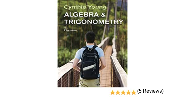 Algebra and trigonometry 3rd edition 3 cynthia y young amazon fandeluxe Image collections
