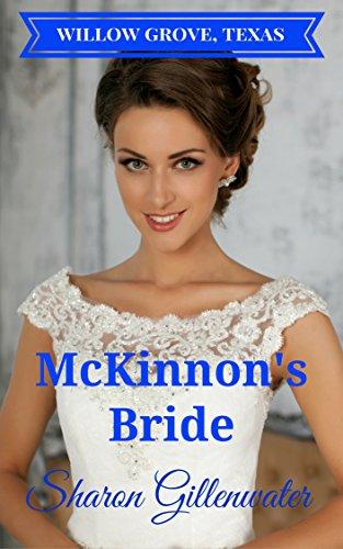 - McKinnon's Bride (Willow Grove, Texas Series Book 1)