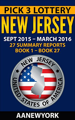 Pick 3 Lottery New Jersey: 27 Summary Reports (Book 1 to Book 27)