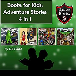 Books for Kids: Adventure Stories 4 in 1