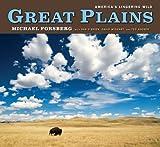 Great Plains: America's Lingering Wild