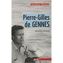 Pierre-Gilles de Gennes Gentleman physicien