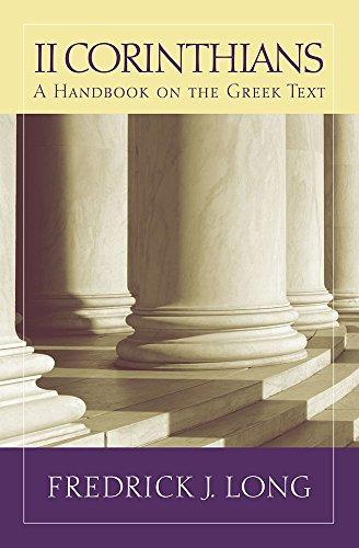 2 Corinthians: A Handbook on the Greek Text (Baylor Handbook on the Greek New Testament)