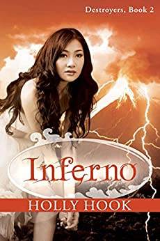Inferno (#2 Destroyers Series) by [Hook, Holly]