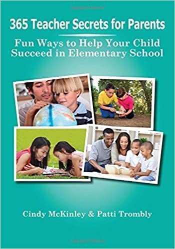 Book 365 Teacher Secrets for Parents: Fun Ways to Help Your Child Succeed in Elementary School by Cindy McKinley (2014-07-01)