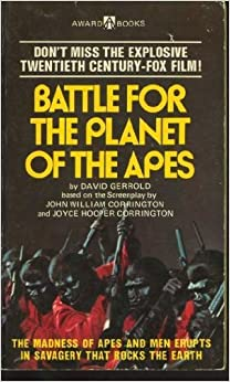 Battle for the Planet of the Apes by David Gerrold (1973-08-01)