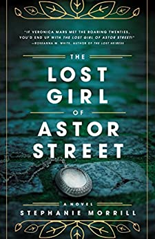The Lost Girl of Astor Street (Blink) by [Morrill, Stephanie]
