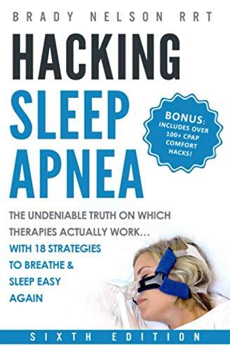 Hacking Sleep Apnea - 6th Edition  