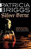 download ebook silver borne: mercy thompson book 5 by patricia briggs (2011-06-02) pdf epub