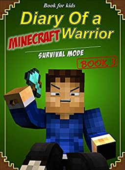 ??TOP?? Book For Kids: Diary Of A Minecraft Warrior 3: Survival Mode. itself another Metal geleden About marcha