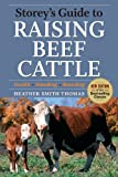 img - for Storey's Guide to Raising Beef Cattle, 3rd Edition book / textbook / text book