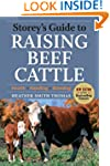 Storey's Guide to Raising Beef Cattle...