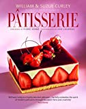 Patisserie: A Masterclass in Classic and Contemporary Patisserie