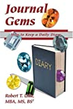 img - for Journal Gems: How to Keep a Daily Diary by Robert Uda (2005-09-27) book / textbook / text book