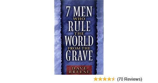 Seven men who rule the world from the grave kindle edition by dave seven men who rule the world from the grave kindle edition by dave breese religion spirituality kindle ebooks amazon fandeluxe Image collections