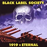 1919 Eternal by BLACK LABEL SOCIETY