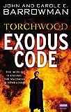 Exodus Code, Carole E. Barrowman and John Barrowman, 184607908X
