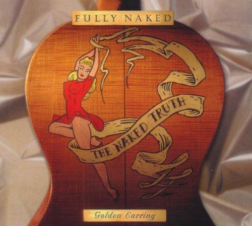golden earring called naked truth dvd