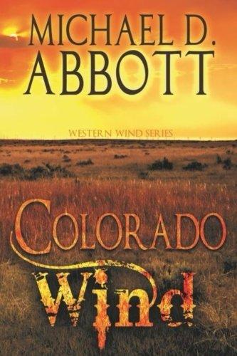 Colorado Wind: The Western Wind Series Book One