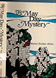img - for The May Day mystery book / textbook / text book