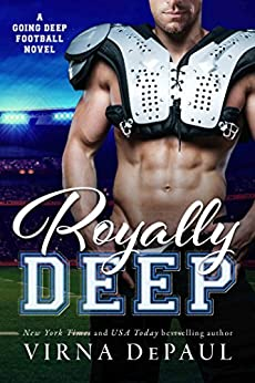 Royally Deep (Going Deep Book 2) by [DePaul, Virna]