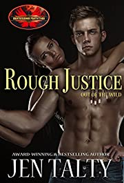Rough Justice: Brotherhood Protectors World (Out of the Wild Book 1)