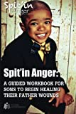 Spit'in Anger Guidebook, Kenneth Braswell, 1494499584