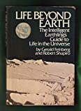 img - for Life Beyond Earth: The Intelligent Earthling's Guide to Life in the Universe book / textbook / text book