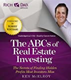 img - for By Ken McElroy - Rich Dad's Advisors: The ABCs of Real Estate Investing: The Secrets of Finding Hidden Profits Most Investors Miss (Unabridged) (2.5.2013) book / textbook / text book