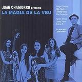Joan Chamorro Presenta La Magia De La Veu by Joan Chamorro / Andrea Motis