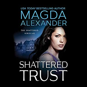 Shattered Trust Audiobook
