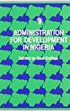 Administration for Development in Nigeria 9789782308009