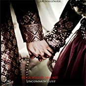 Uncommon Lust: Bloodline Series, Book 1 | S.K. Ballinger