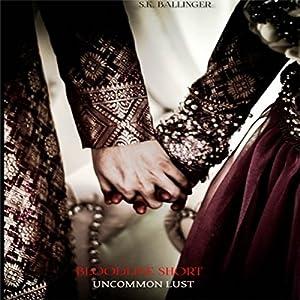Uncommon Lust Audiobook