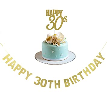 Happy 30TH Birthday Banner And 30th Cake Topper Gold Glitter For Anniversary Party