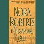 Chesapeake Blue: Chesapeake Bay, Book 4 | Nora Roberts
